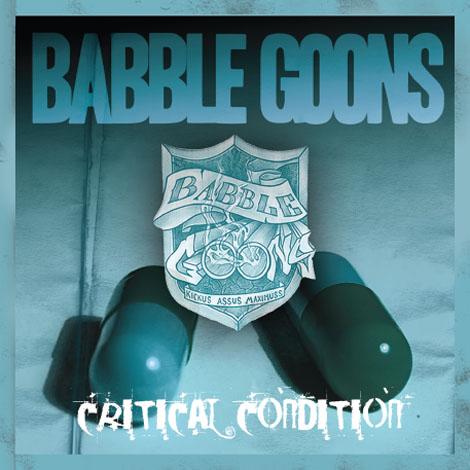 Babble Goons - Critical Condition