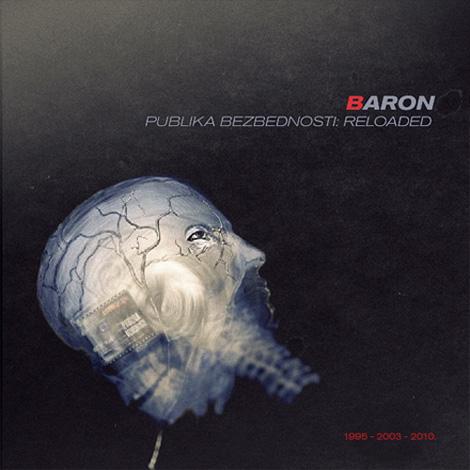 Baron - Publika Bezbednosti: Reloaded