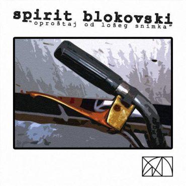 Blokovski - Oproštaj od lošeg snimka